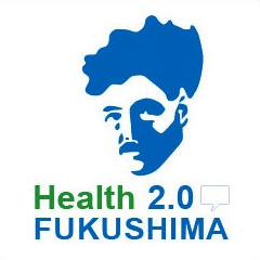 Health 2.0 Fukushima Chapter